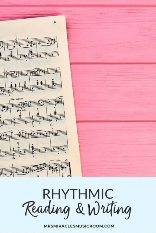10 Strategies For Rhythmic Reading And Writing Mrs Miracle S Music Room